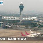 Tarif Layanan Jasa Ekspedisi Cargo Import dari Yiwu ke Indonesia