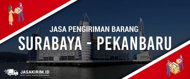 Jasa Ekspedisi Surabaya – Pekanbaru
