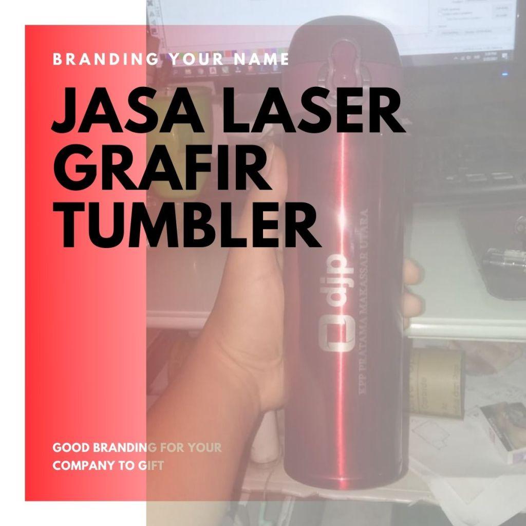 Jasa Grafir Laser Tumbler