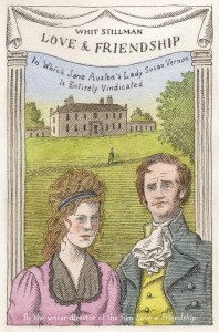 Love & Friendship the book by Stillman