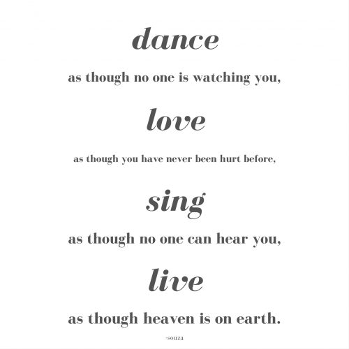 Free Printable: dance as though no one is watching you ...