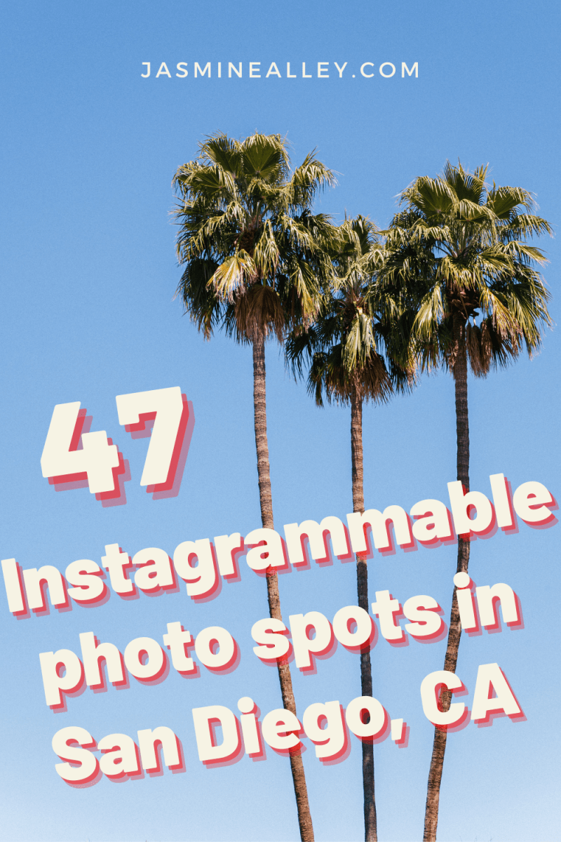instagrammable places in San Diego
