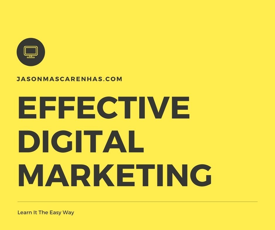 Digital Marketing - JasonMascarenhas.com