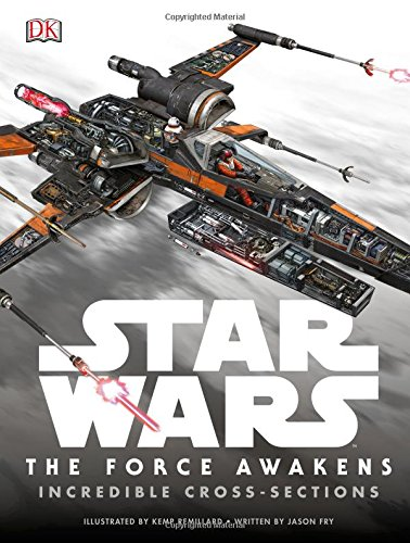Star Wars: The Force Awakens Incredible Cross Sections Book Cover