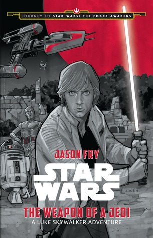 Star Wars- The Weapon of a Jedi