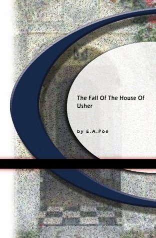 The Fall of the House of Usher and Other Writings Book Cover