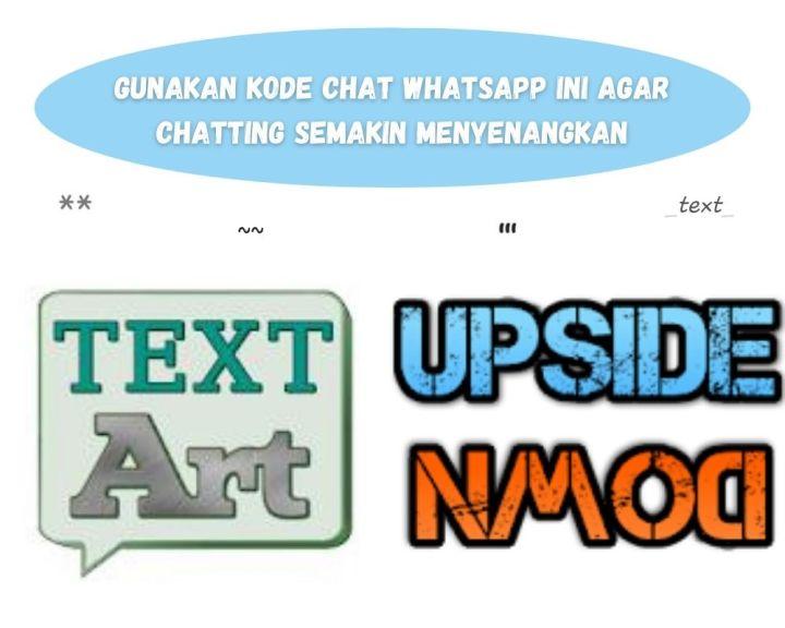 Gunakan Kode Chat WhatsApp Ini Agar Chatting Semakin Menyenangkan