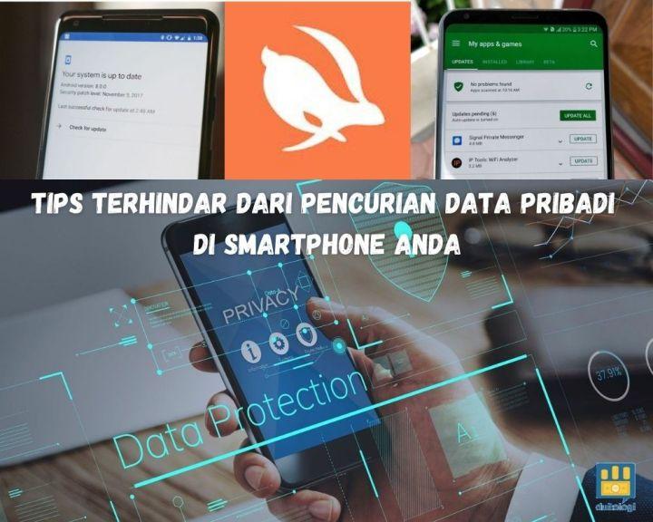 Tips Terhindar Dari Pencurian Data Pribadi Di Smartphone Anda