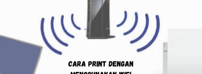 Cara Print Dengan Menggunakan Wifi
