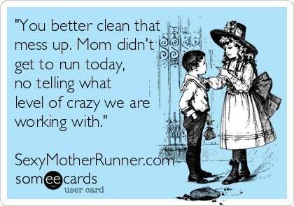 Crazy Mom!