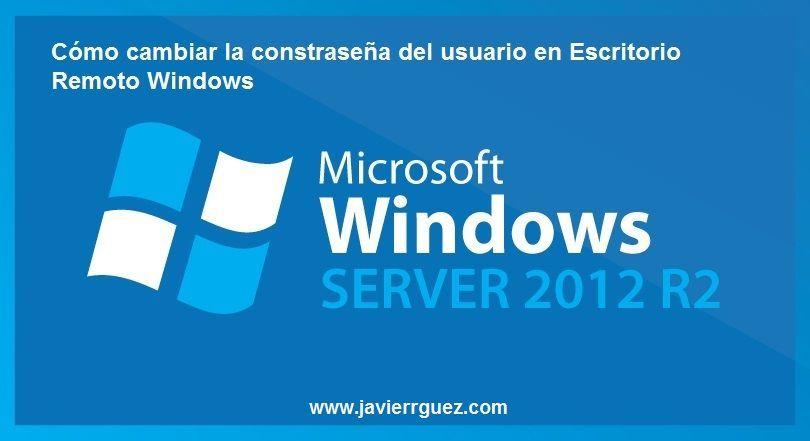 Cómo cambiar la contraseña del usuario en Escritorio Remoto Windows
