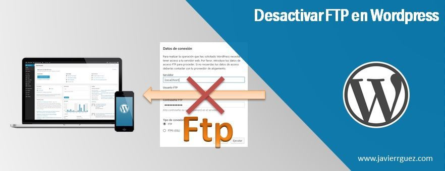 Desactivar FTP en WordPress