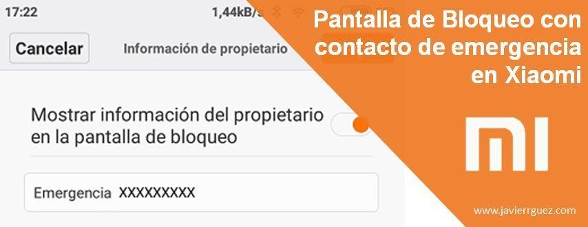 Pantalla de Bloqueo con contacto de emergencia en Xiaomi