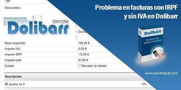 Problema en Facturas con IRPF y sin IVA en Dolibarr