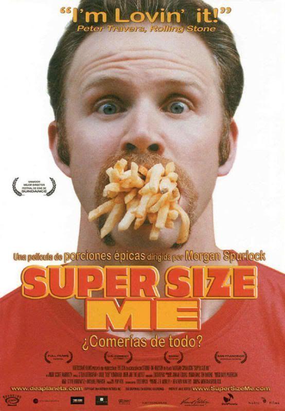 "El interesante documental ""Super Size Me"""