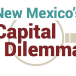 new_mexico_capital_dilemma