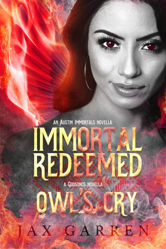 Book cover of Immortal Redeemed. A beautiful woman with flaming wings in the background.