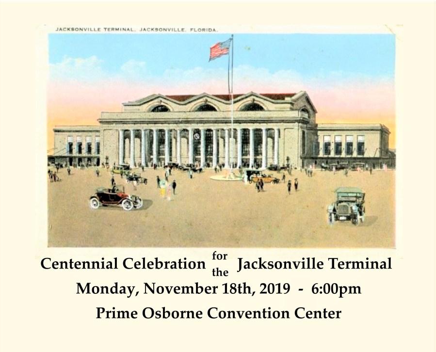 Jacksonville Terminal Centennial Celebration @ Prime Osborne Convention Center