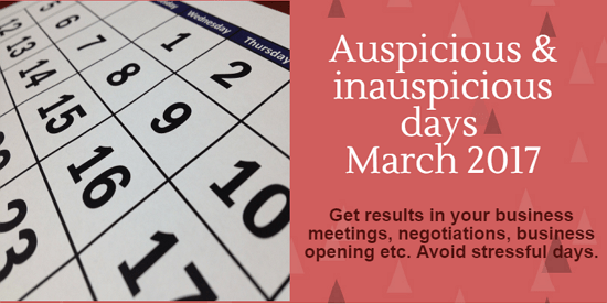Auspicious and inauspicious dates in March 2017