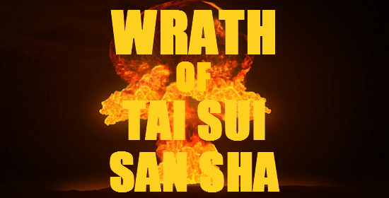 wrath of tai sui & san sha