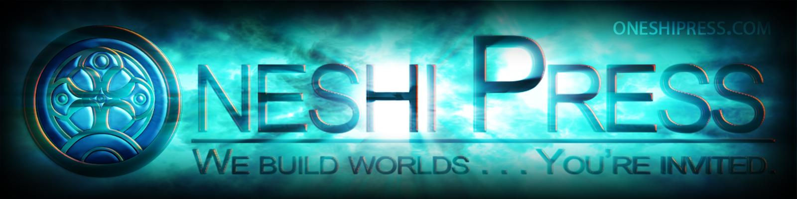Oneshi Press: We build Worlds... You're Invited - Cosmic Banner