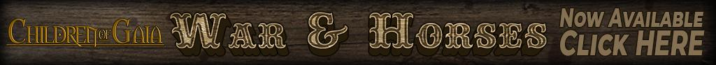 Children of Gaia: War & Horses. Old-timey, weird-western, wood-cut-looking logo banner for this book rich with illustration by Jayel Draco, and Christopher Covelli