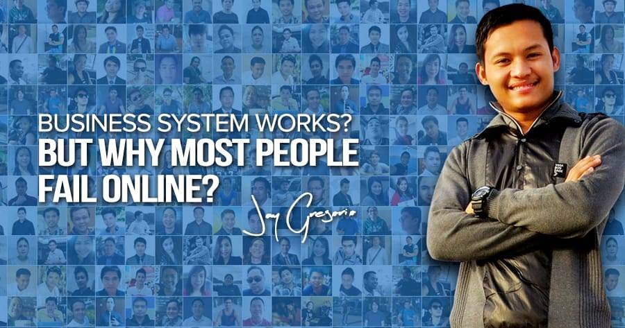 business-system-works-but-why-most-people-fail-online
