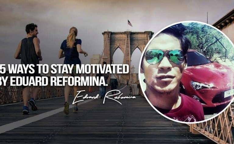 15 ways-to-stay-motivated-by-eduard-reformina