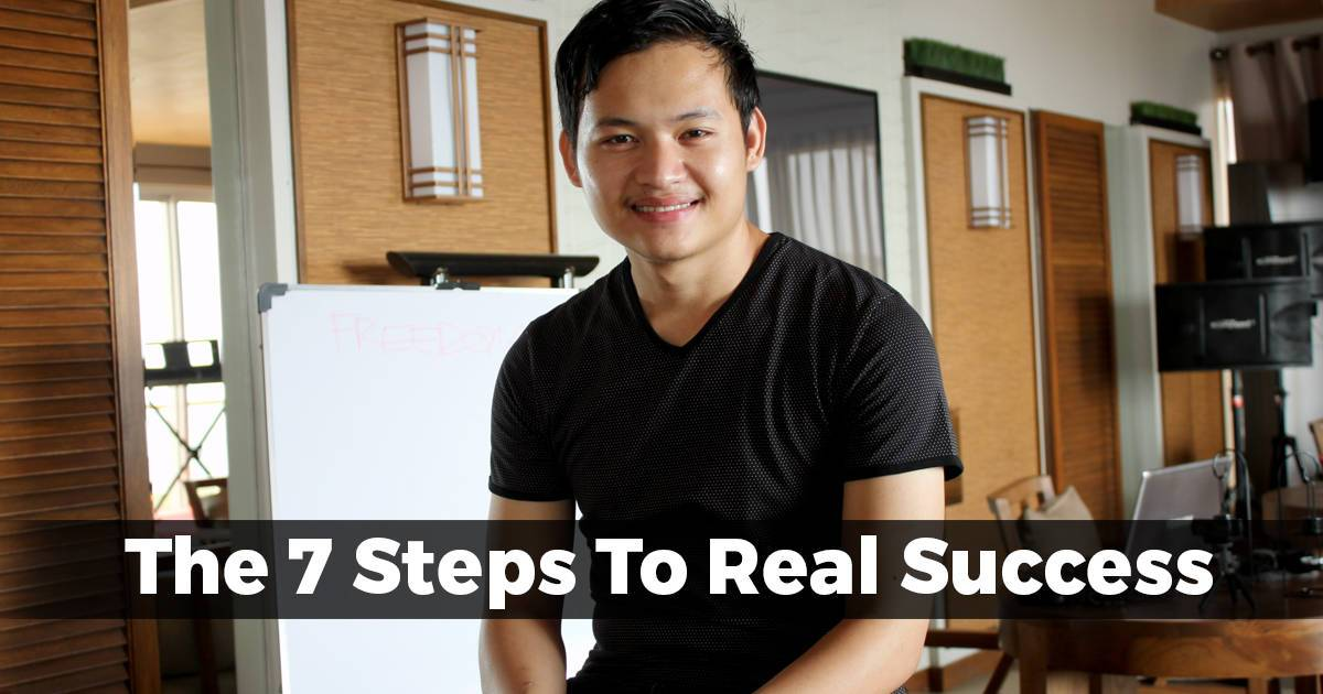 The 7 Steps To Real Success