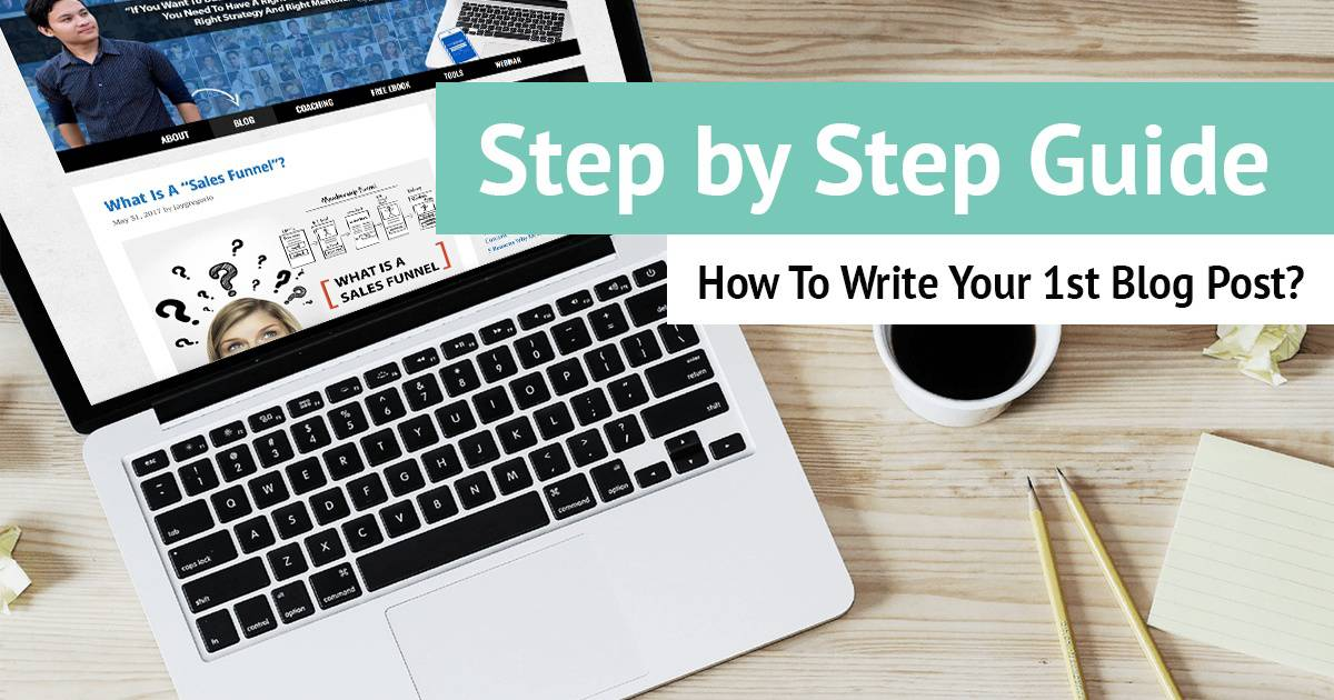How To Write Your 1st Blog Post
