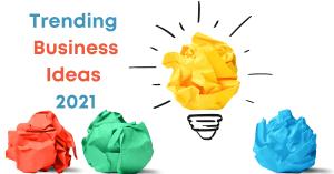 Trending Business Ideas 2021 Kahit Lockdown