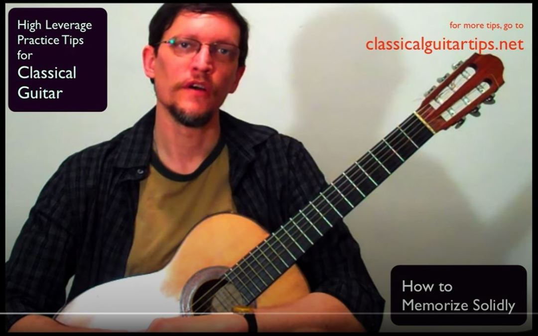 Classical Guitar Tips Video 2: A Powerful Way to Memorize Music