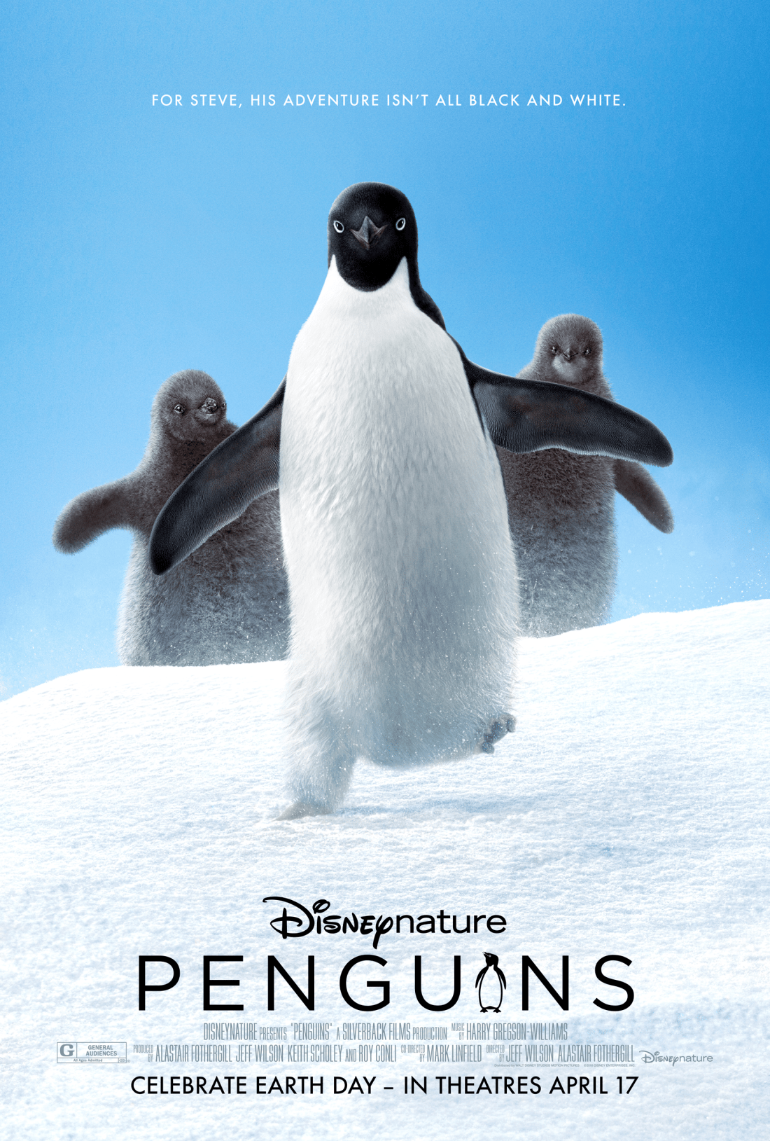 "Disneynatures Penguins. Disneynature's all-new feature film ""Penguins"" is a coming-of-age story about an Adélie penguin named Steve who joins millions of fellow males in the icy Antarctic spring on a quest to build a suitable nest, find a life partner and start a family."