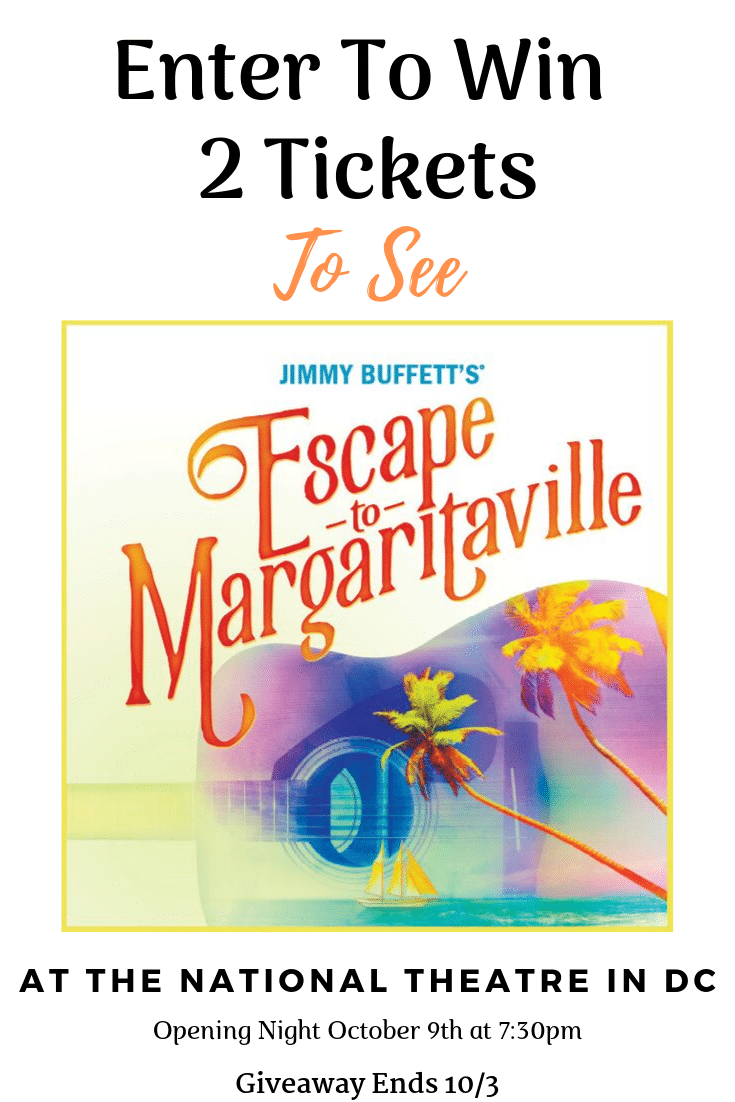 Jimmy Buffett's Escape to Margaritaville Ticket Giveaway. Jimmy Buffett's Escape to Margaritaville will be hitting the stage at The National Theatre in Washington DC on Tuesday, October 8th and runs through Sunday, October 13th! This show will knock your flip flops off!
