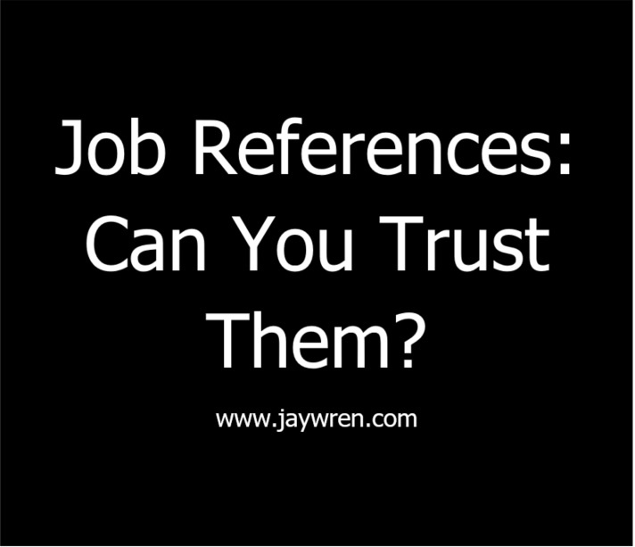Job References: Can You Trust Them?