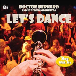 Doctor Bernard and The Swing Orchestra