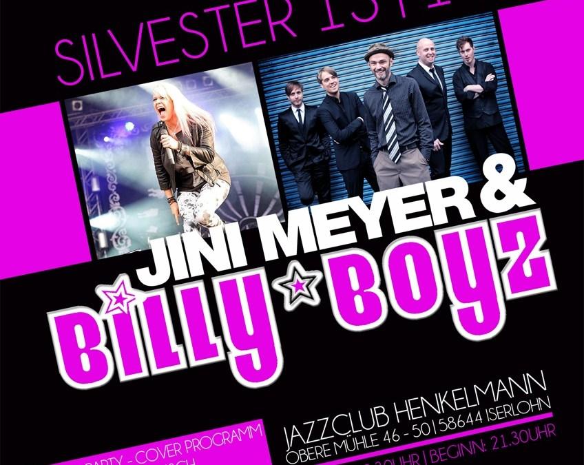 Die Silvesternacht mit Jini Meyer & den Billyboyz