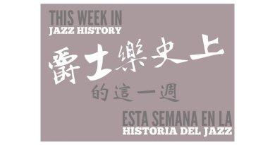 Week Jazz history Jazzespresso 2018 Week 12th Jazz Magazine