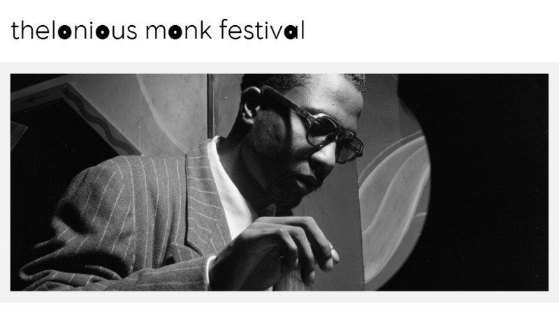 Thelonious Monk Festival