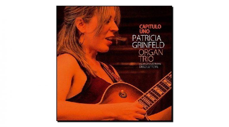 Capitulo Uno - Patricia Grinfel Organ Trio