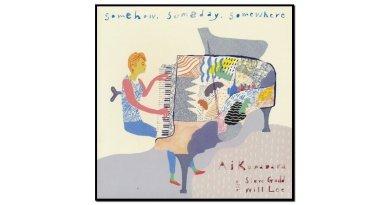 Ai Kuwabara, Somehow Someday Somewhere, T.O.M. Records, 2017