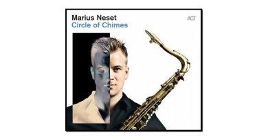 Marius Neset, Circle Of Chimes, ACT, 2017 - jazzespresso cn