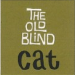 The Old Blind Cat - Tokyo