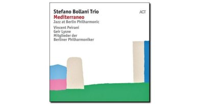 Stefano Bollani Trio, Mediterraneo, ACT, 2017 jazzespresso Jazz Espresso