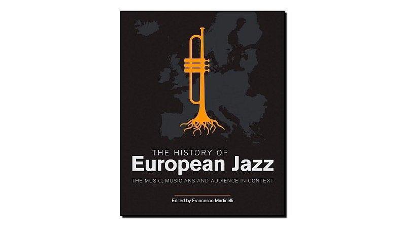 Francesco Martinelli, The History of European Jazz - Jazzespresso en