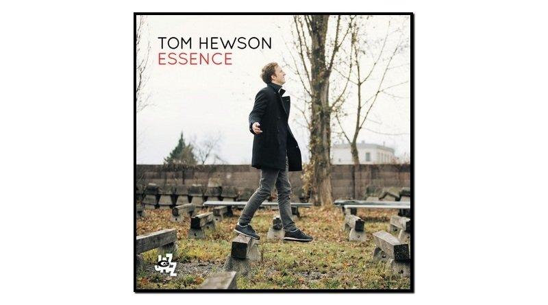 Tom Hewson, Essence, CAM Jazz, 2017 - jezzespresso tw