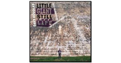 Dave Douglas, Little Giant Still Life, Greenleaf, 2017 - Jazzespresso cn