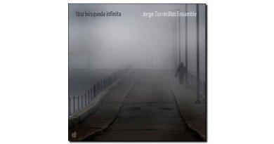 Jorge Torrecillas, Una búsqueda infinita, 自製专辑, 2017 - jazzespresso cn