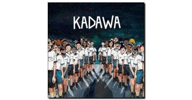 Kadawa, Kadawa, Self Production, 2017 - jazzespresso Jazz Espresso es