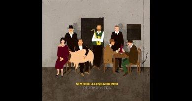 Simone Alessandrini , Storytellers - jazzespresso